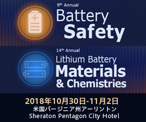 9th Annual Battery Safety/14th Annual Lithium Battery Materials & Chemistries