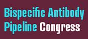 Bispecific Antibody Pipeline Congress