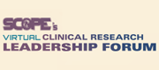 SCOPE's Virtual Clinical Research Leadership Forum