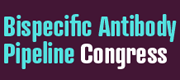 2nd Annual Bispecific Antibody Pipeline Congress