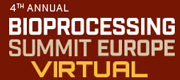 4th Annual Bioprocessing Summit Europe Virtual