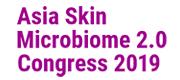 Asia Skin Microbiome 2.0 Congress 2019