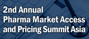 2nd Annual Pharma Market Access and Pricing Summit Asia