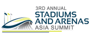 3rd Annual Stadiums and Arenas Asia Summit