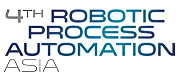 4th Robotic Process Automation Asia