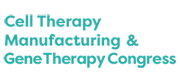 Cell Therapy Manufacturing & Gene Therapy Congress 2018