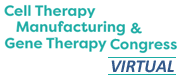 Cell Therapy Manufacturing and Gene Therapy Congress - Virtual