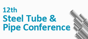 12th Steel Tube & Pipe Conference