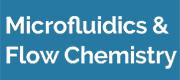 Microfluidics & Flow Chemistry 2019