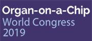 Organ-on-a-Chip World Congress 2019