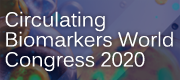 Circulating Biomarkers World Congress 2020